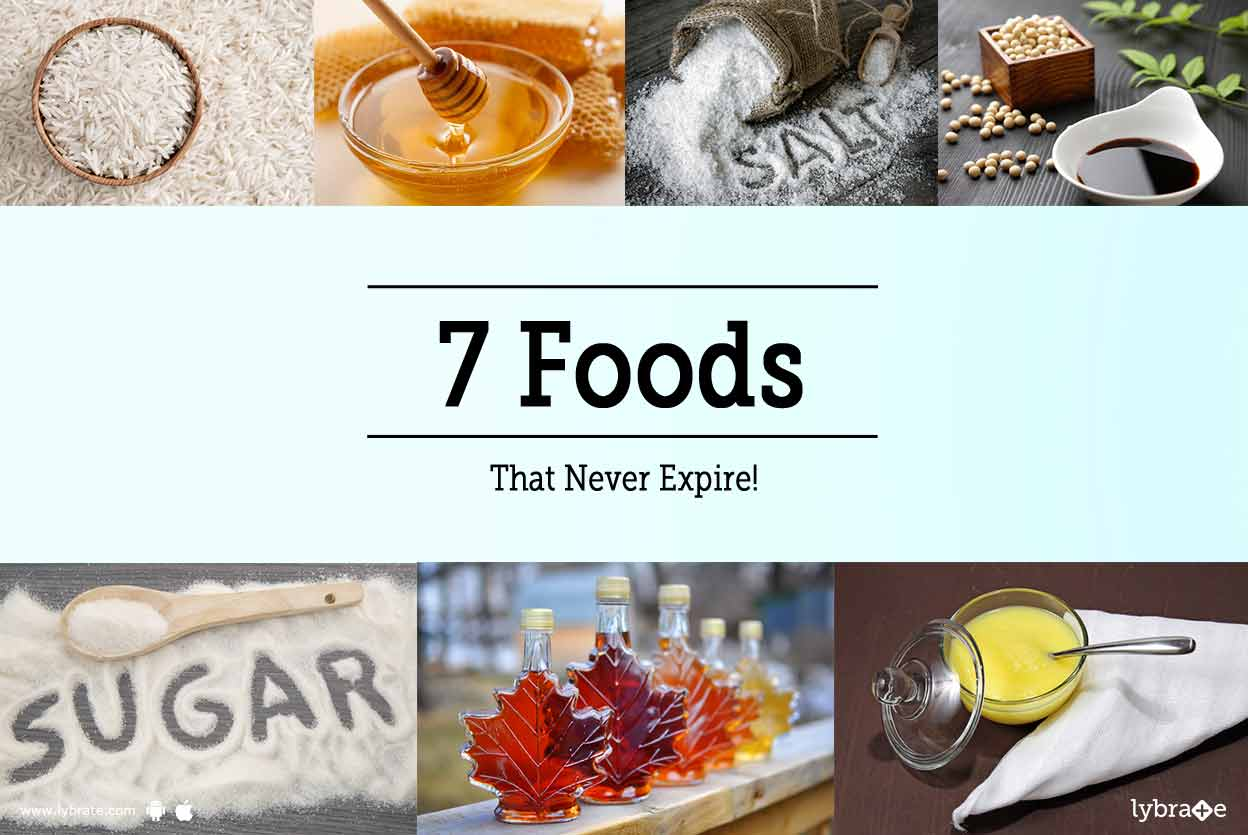 7 Foods That Never Expire!
