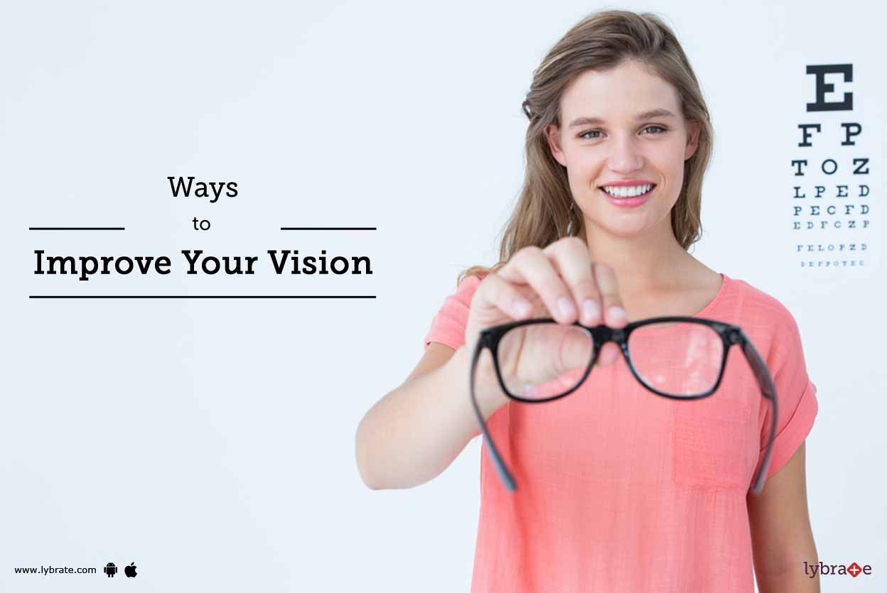 Ways to Improve Your Vision