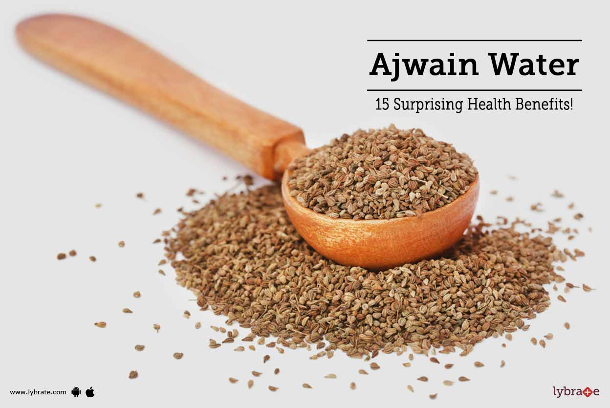 Ajwain Water - 15 Surprising Health Benefits!