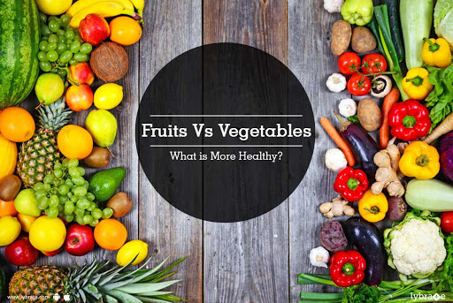 Fruits Vs Vegetables - What is More Healthy?