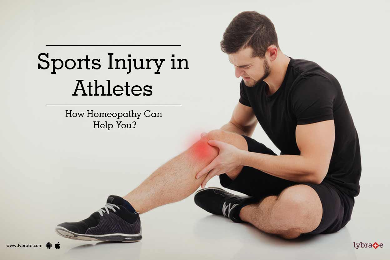 Sports Injury in Athletes - How Homeopathy Can Help You?