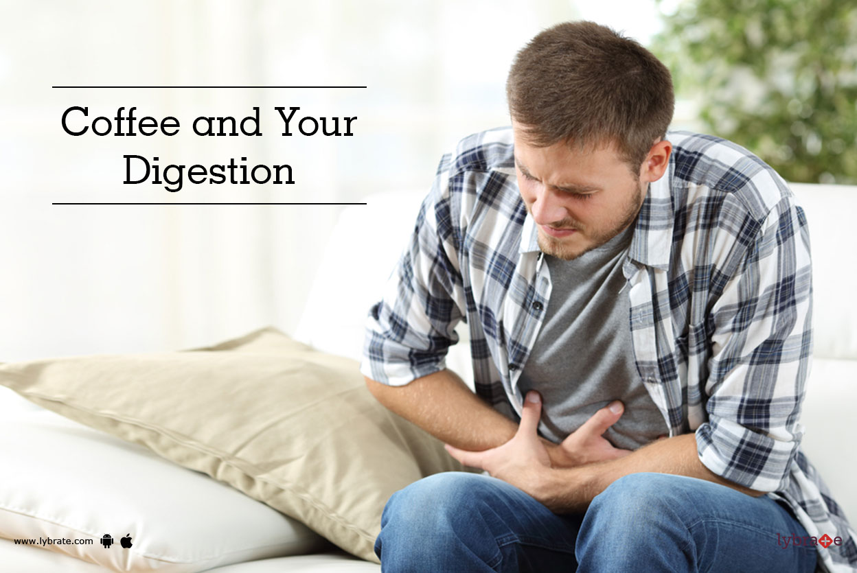 Coffee and Your Digestion