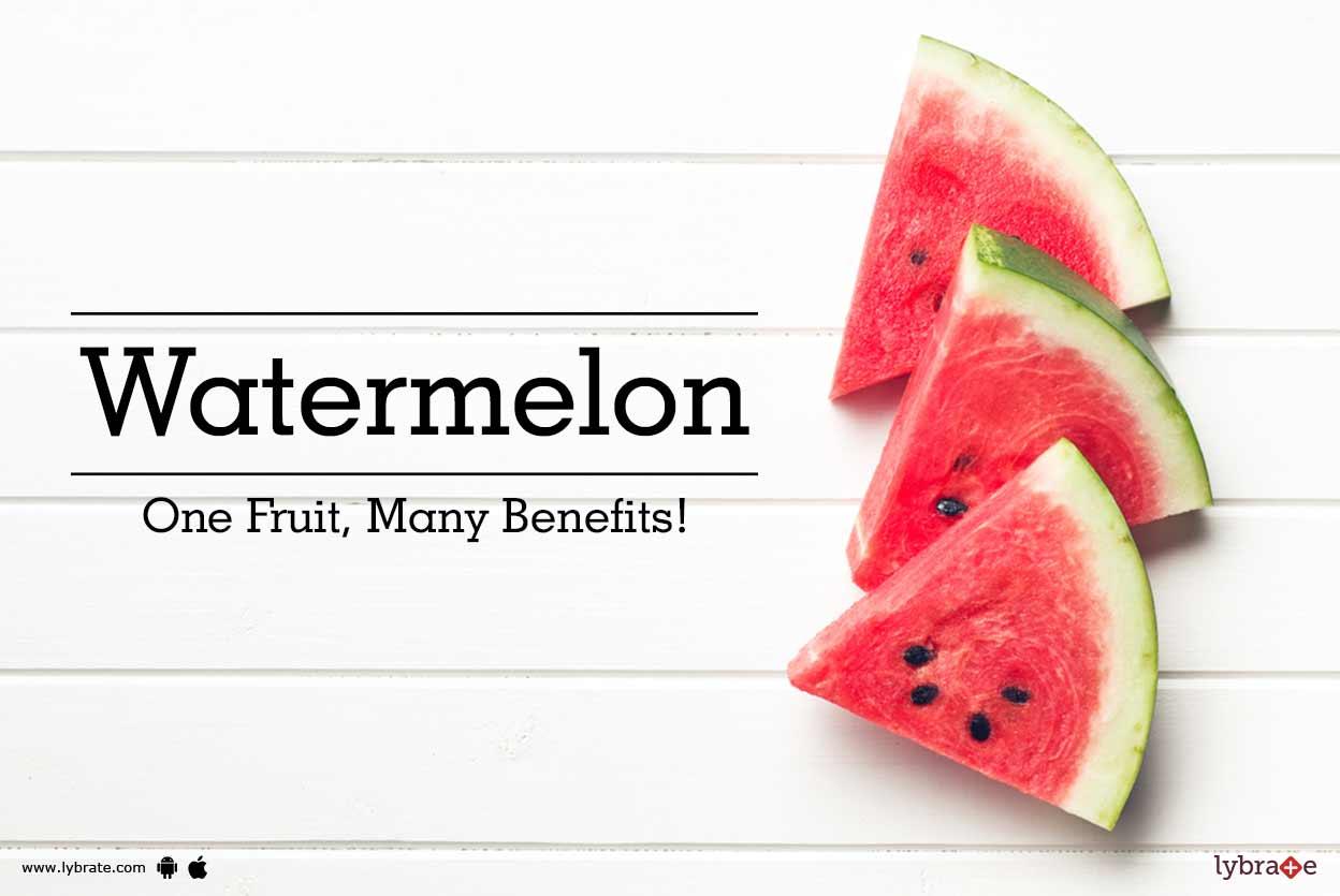 Watermelon - One Fruit, Many Benefits!
