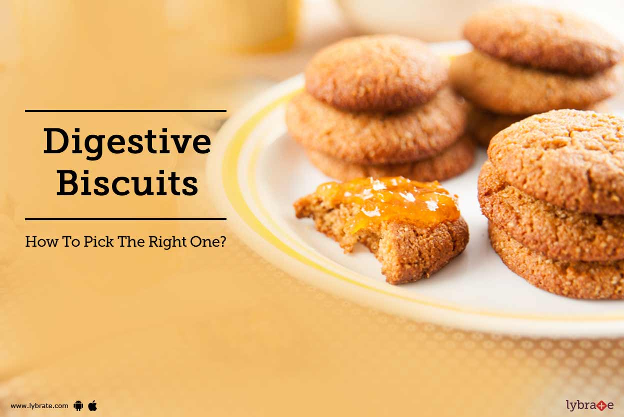 Digestive Biscuits - How To Pick The Right One?