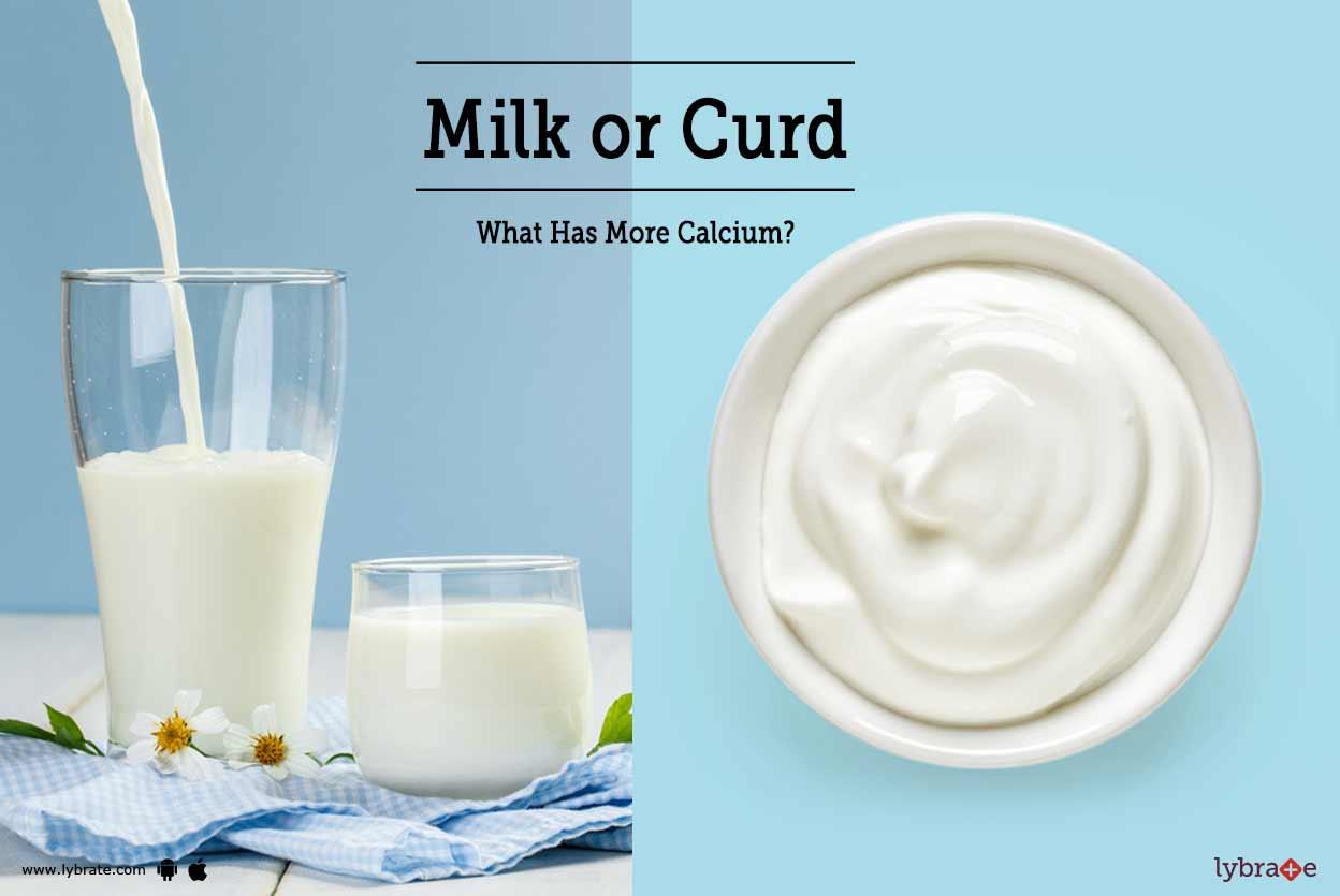 Milk Or Curd - What Has More Calcium?