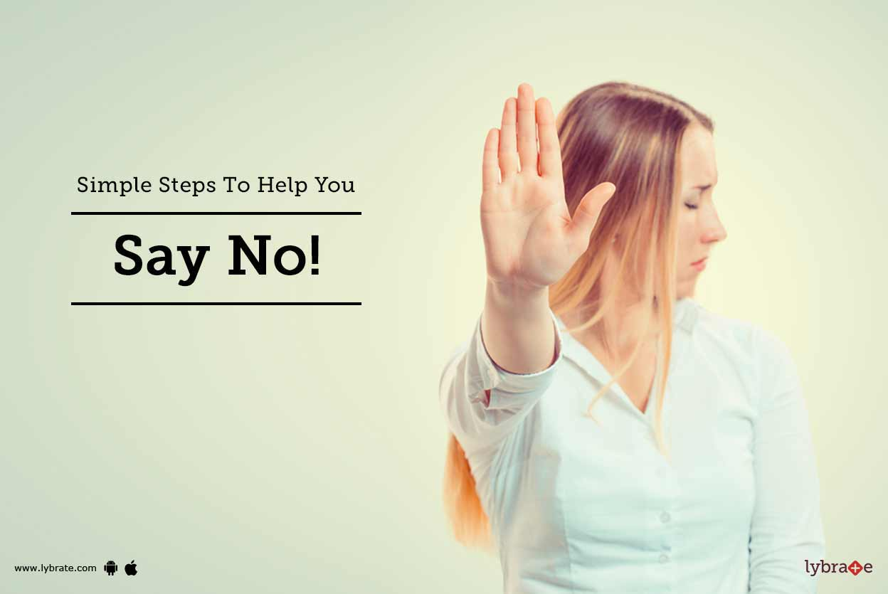 Simple Steps To Help You Say No!