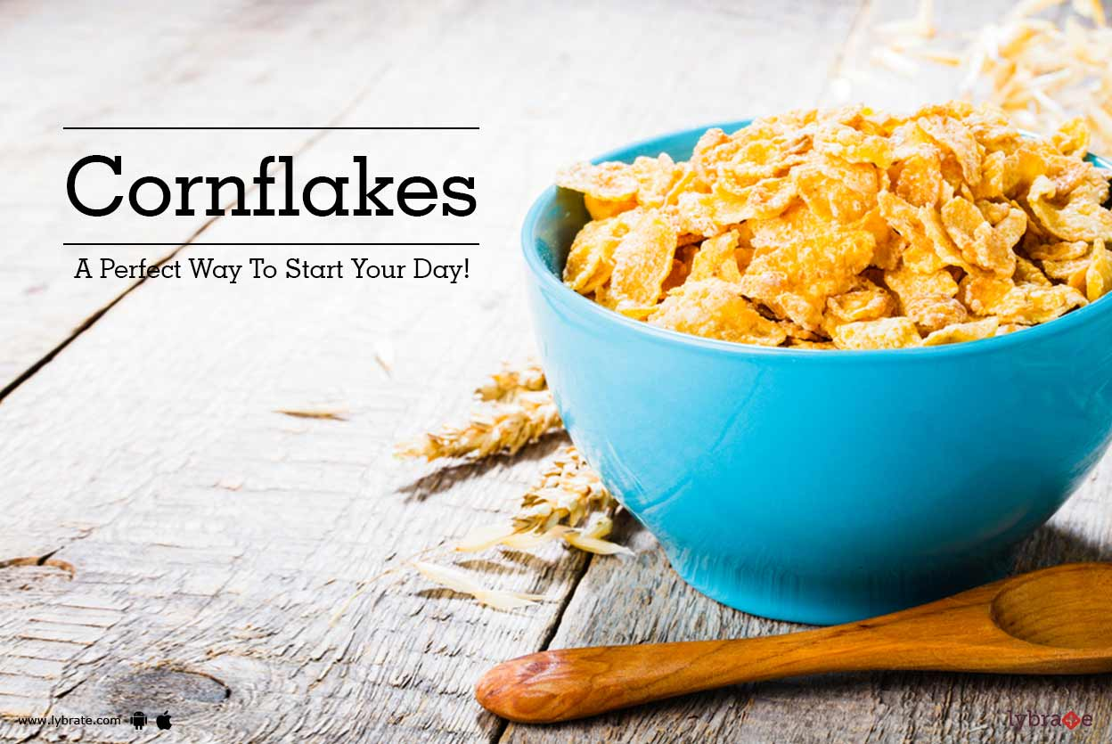 Cornflakes - A Perfect Way To Start Your Day!