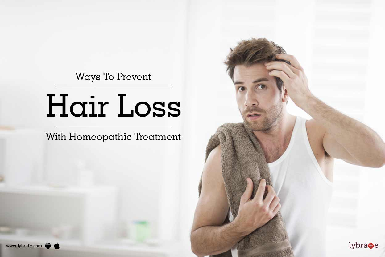 Ways To Prevent Hair Loss With Homeopathic Treatment - By ...