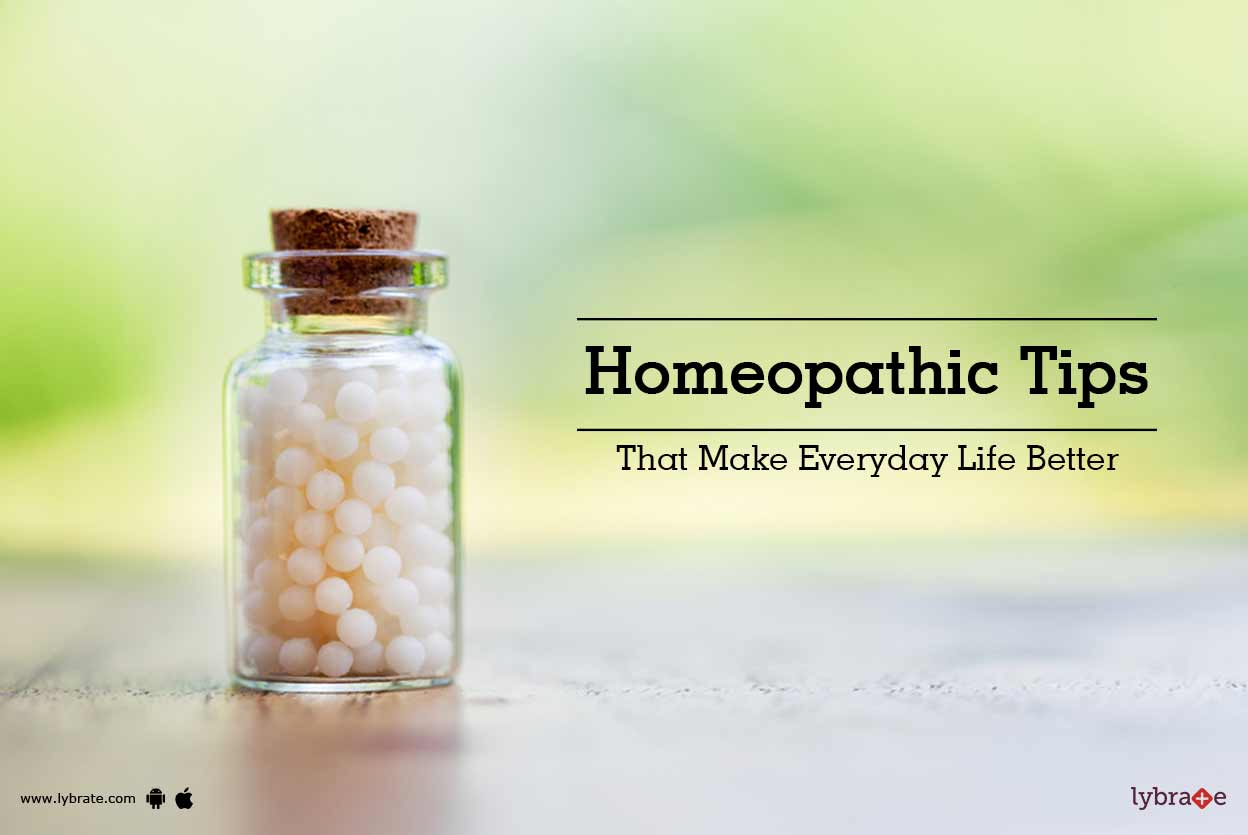 Homeopathic Tips That Make Everyday Life Better