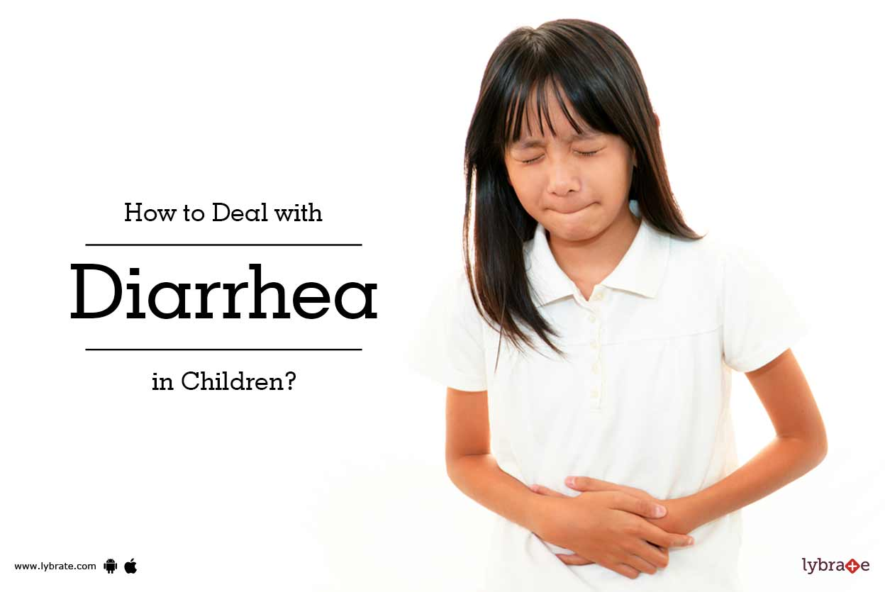 How To Deal With Diarrhea In Children By Dr Sanjeev
