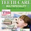 Teeth Care Multispeciality Dental Clinic, Kolkata