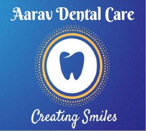 Aarav Dental Care | Lybrate.com