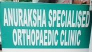 Anuraksha Specialised Orthopaedic Clinic , Delhi