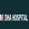Medha Hospital Delhi