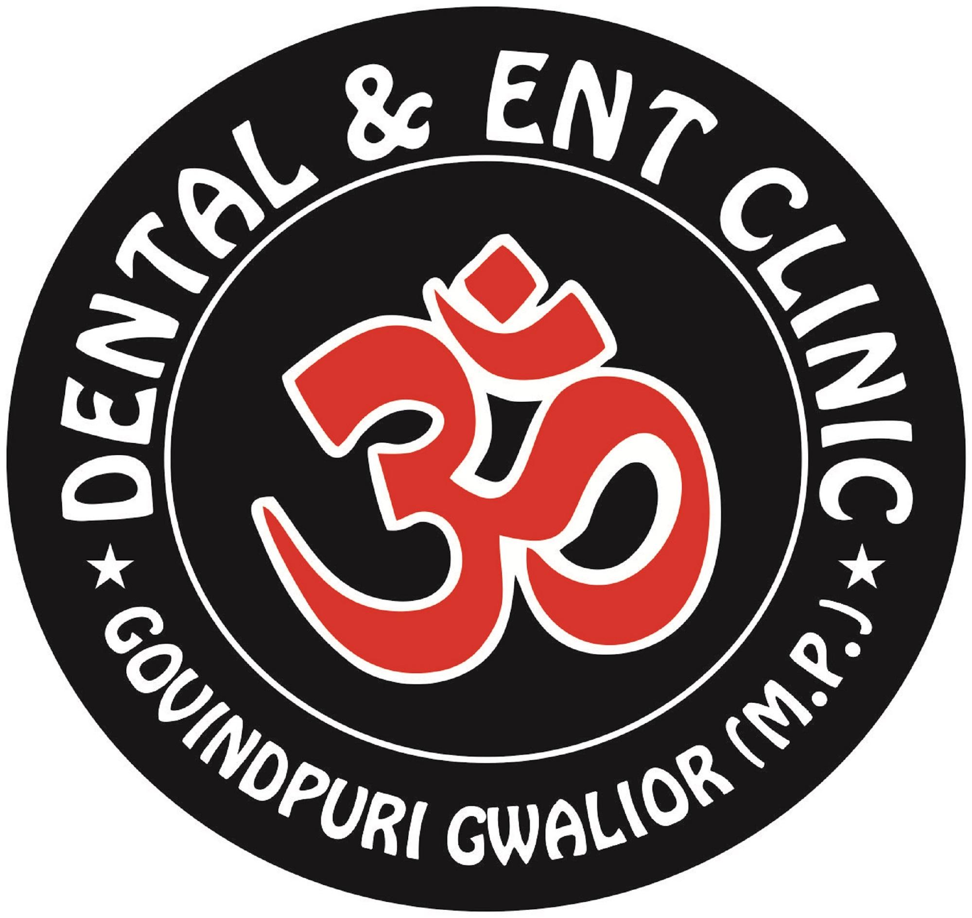 OM Dental & ENT Clinic, Gwalior