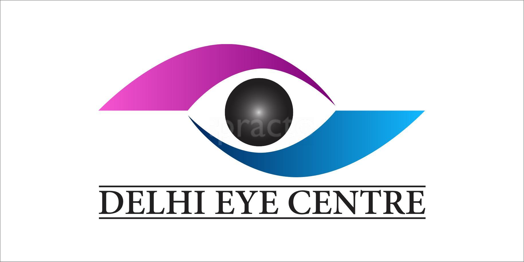 Delhi Eye Centre | Lybrate.com