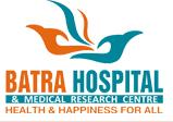 Batra Hospital & Medical Research Centre, Delhi