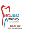 Dr. KPS Yadav's Dental World Multispeciality Clinic & Implant Center Gurgaon