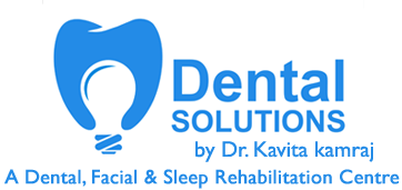Dental Solutions by Dr. Kavita Kamraj, Mumbai