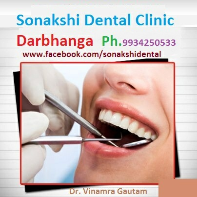 Sonakshi Dental Clinic, Darbhanga