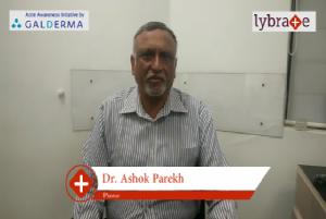 Lybrate | Dr. Ashok parekh speaks on importance of treating acne early.