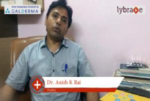 Lybrate | Dr. Anish k. Rai speaks on importance of treating acne early.