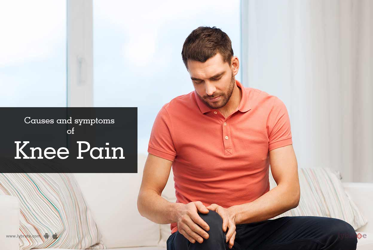 Causes and Symptoms of Knee Pain