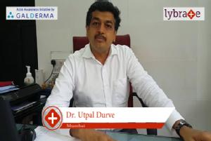 Lybrate | Dr. Utpal durve speaks on importance of treating acne early