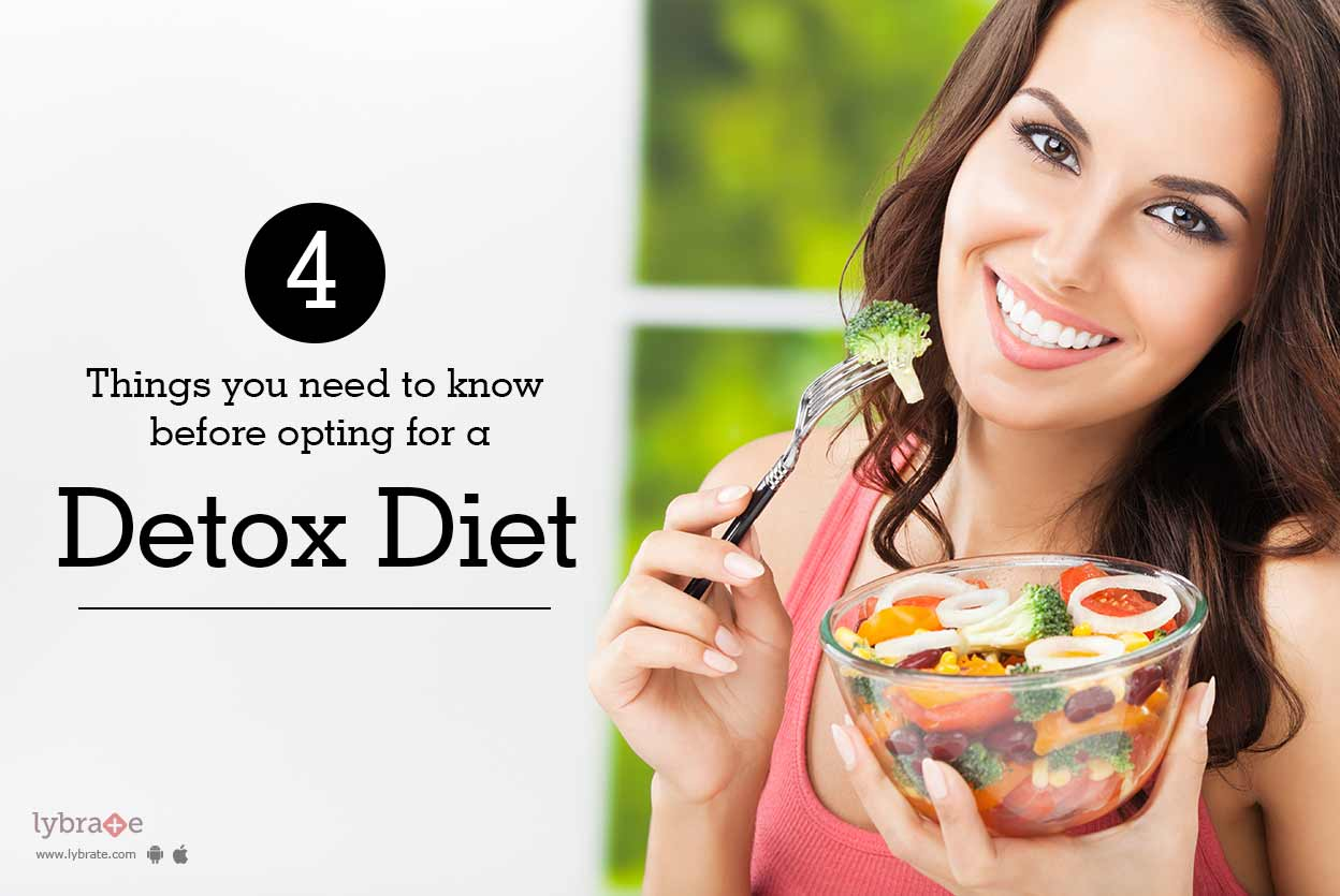 4 Things You Need to Know Before Opting for a Detox Diet ...