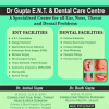 Dr Gupta ENT & Dental Care Centre Image 1
